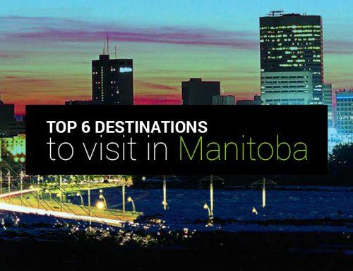 Top 6 Destinations to visit in Manitoba